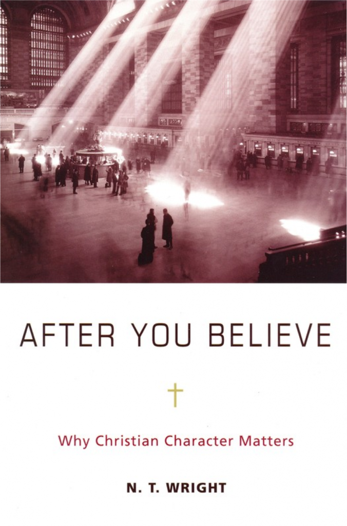 N.T. Wright, After You Believe